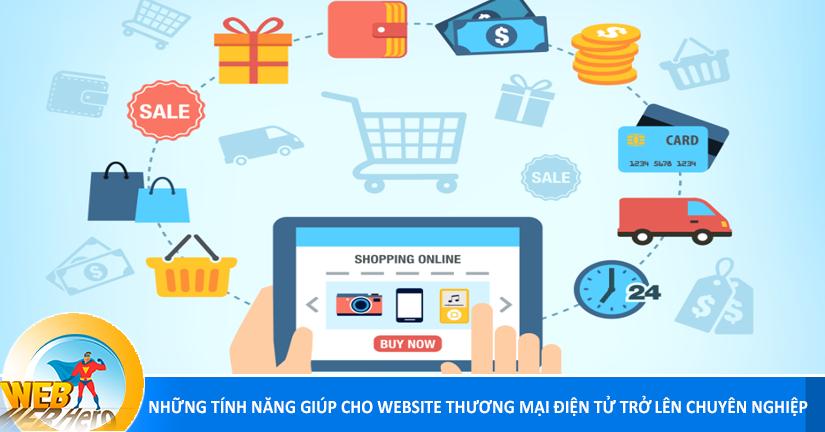 Những tính năng giúp cho website thương mại điện tử trở nên chuyên nghiệp