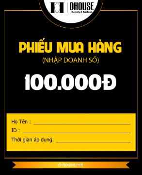 DHOUSE - VOUCHER MUA HÀNG - 100K